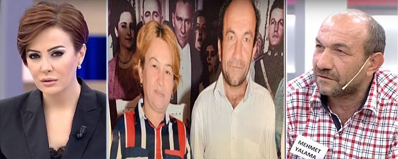 Mehmet Yalama Karısı Zumagül ü arıyor